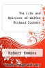 cover of The Life and Opinions of Walter Richard Sickert (2nd edition)