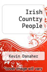 Irish Country People by Kevin Danaher - ISBN 9780853420576