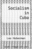 cover of Socialism in Cuba