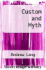 cover of Custom and Myth (2nd edition)