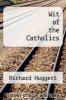 cover of Wit of the Catholics