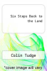 cover of Six Steps Back to the Land