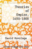 cover of Theories of Empire, 1450-1800