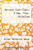 cover of Retreat from Class: A New `True` Socialism