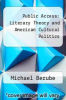 cover of Public Access: Literary Theory and American Cultural Politics