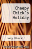 cover of Cheepy Chick`s Holiday
