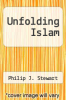 cover of Unfolding Islam (1st edition)