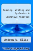 cover of Reading, Writing and Dyslexia: A Cognitive Analysis