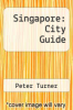 cover of Singapore: City Guide (1st edition)