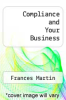 cover of Compliance and Your Business