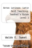 cover of Artes Latinae: Latin Self Teaching, Teacher`s Guide Level 1