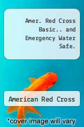 Cover of Amer. Red Cross Basic.. and Emergency Water Safe. 88 (ISBN 978-0865361485)