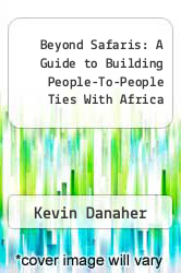 Cover of Beyond Safaris : A Guide to Building People-To-People Ties With Africa EDITIONDESC (ISBN 978-0865432048)