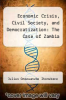 cover of Economic Crisis, Civil Society, and Democratization: The Case of Zambia