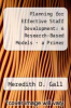 cover of Planning for Effective Staff Development: 6 Research-Based Models - a Primer