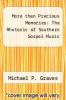 cover of More than Precious Memories: The Rhetoric of Southern Gospel Music