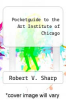 cover of Pocketguide to the Art Institute of Chicago (4th edition)