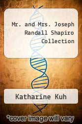 Cover of Mr. and Mrs. Joseph Randall Shapiro Collection  (ISBN 978-0865590601)