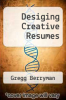 cover of Desiging Creative Resumes