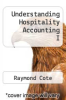 cover of Understanding Hospitality Accounting I