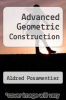 cover of Advanced Geometric Construction