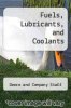 cover of Fuels, Lubricants, and Coolants (7th edition)
