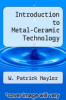 cover of Introduction to Metal-Ceramic Technology (3rd edition)
