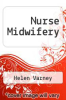 cover of Nurse Midwifery (2nd edition)