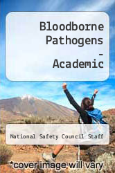 Bloodborne Pathogens - Academic by National Safety Council Staff - ISBN 9780867207712