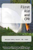 cover of First Aid and CPR (2nd edition)