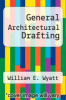 cover of General Architectural Drafting