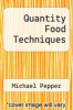 cover of Quantity Food Techniques