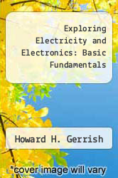 Cover of Exploring Electricity and Electronics: Basic Fundamentals EDITIONDESC (ISBN 978-0870063084)