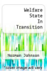 cover of Welfare State In Transition