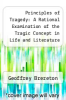 cover of Principles of Tragedy: A Rational Examination of the Tragic Concept in Life and Literature