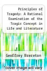Cover of Principles of Tragedy: A Rational Examination of the Tragic Concept in Life and Literature EDITIONDESC (ISBN 978-0870241048)