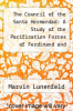 cover of The Council of the Santa Hermandad: A Study of the Pacification Forces of Ferdinand and Isabella