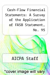 Cover of Cash-Flow Financial Statements: A Survey of the Application of FASB Statement, No. 95  (ISBN 978-0870510656)