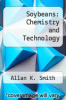 cover of Soybeans: Chemistry and Technology