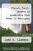 cover of Classic Touch: Lessons in Leadership from Homer to Hemingway