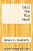 cover of Call the Big Hook
