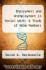 cover of Employment and Unemployment in Social Work: A Study of NASW Members