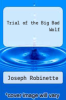 cover of Trial of the Big Bad Wolf