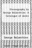 cover of Choreography by George Balanchine: A Catalogue of Works