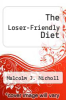 cover of The Loser-Friendly Diet
