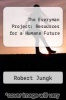 cover of The Everyman Project: Resources for a Humane Future