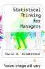 cover of Statistical Thinking for Managers (2nd edition)