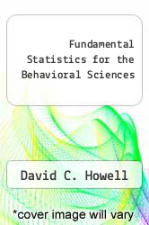 Cover of Fundamental Statistics for the Behavioral Sciences 1 (ISBN 978-0871508430)