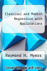 cover of Classical and Modern Regression with Applications (1st edition)