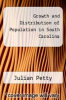 cover of Growth and Distribution of Population in South Carolina